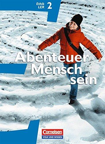 9783061200497: Abenteuer Mensch sein. Ethik/LER/Werte und Normen 7. / 8. Östliche Bundesländer und Berlin