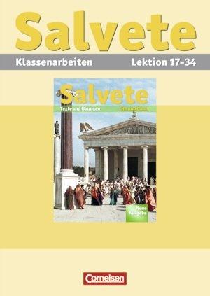 9783061200657: Salvete. Lehrwerk für Latein. Neue Ausgabe. Klassenarbeiten. Lektion 17-34