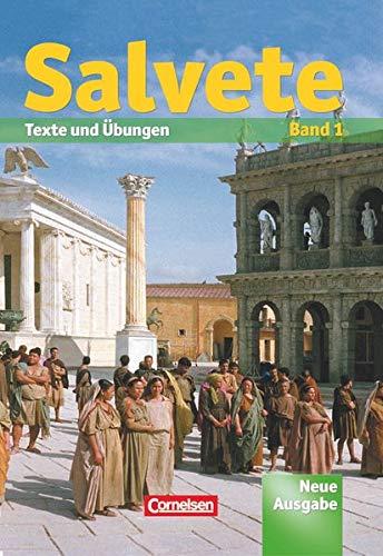 9783061200947: Salvete 1. Neue Ausgabe. Schülerbuch: Lektion 1-27: Texte und Übungen