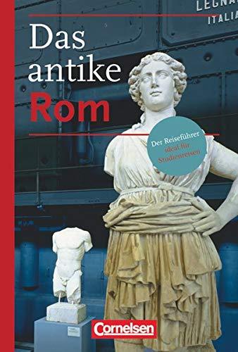 Res Romanae: Stadtführer Rom: Der Reiseführer -