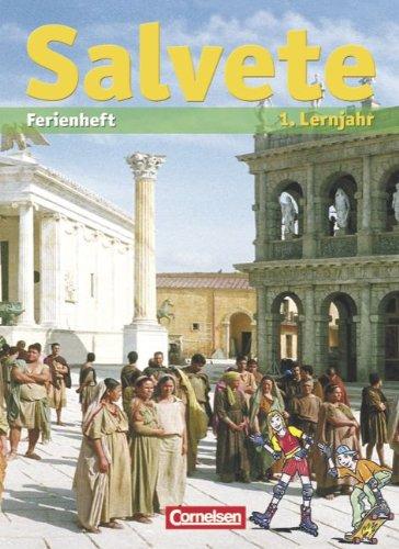 9783061202163: Salvete feriae! Neue Ausgabe: 1. Lernjahr. Übungsheft für die Ferien mit Lösungen