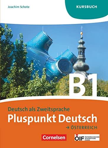 9783061205393: Pluspunkt Deutsch B1: Gesamtband. Kursbuch Österreich
