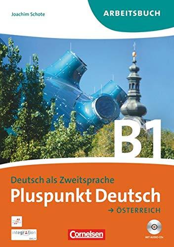 9783061205409: Pluspunkt Deutsch B1: Gesamtband. Arbeitsbuch mit CD. Österreich