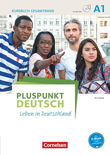 9783061205522: Pluspunkt Deutsch - Leben in Deutschland A1: Gesamtband. Kursbuch mit interaktiven Übungen auf scook.de: Mit Video-DVD