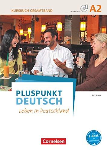 9783061205539: Pluspunkt Deutsch - Leben in Deutschland A2: Gesamtband - Kursbuch mit interaktiven Übungen auf scook.de: Mit Video-DVD