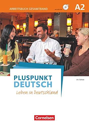 9783061205560: Pluspunkt Deutsch - Leben in Deutschland A2: Gesamtband - Arbeitsbuch mit Audio-CDs und Lösungsbeileger
