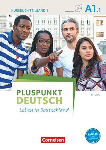 9783061205638: Pluspunkt Deutsch - Leben in Deutschland A1: Teilband 01. Kursbuch