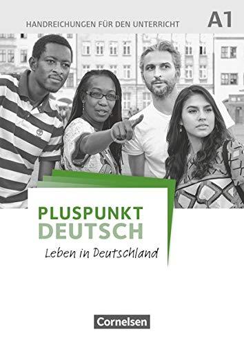 9783061205720: Pluspunkt Deutsch A1: Gesamtband - Handreichungen für den Unterricht mit Kopiervorlagen: Leben in Deutschland