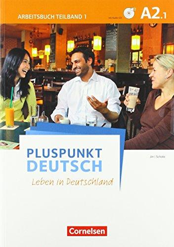 9783061205744: Pluspunkt Deutsch A2: Teilband 1. Arbeitsbuch mit Audio-CD und Lösungsbeileger: Leben in Deutschland