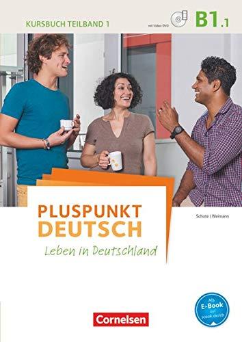 9783061205805: Pluspunkt Deutsch - Leben in Deutschland B1: Teilband 1 - Kursbuch mit Video-DVD