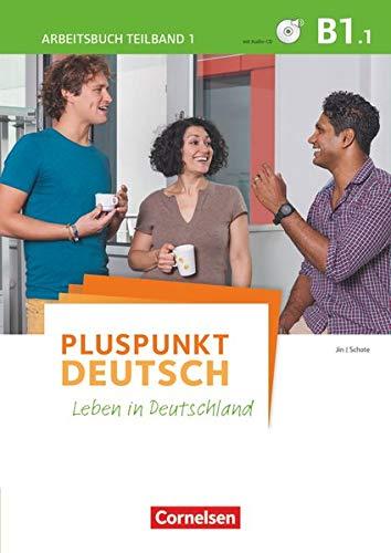 9783061205812: Pluspunkt Deutsch - Leben in Deutschland B1: Teilband 1 - Arbeitsbuch mit Audio-CD und Lösungsbeileger
