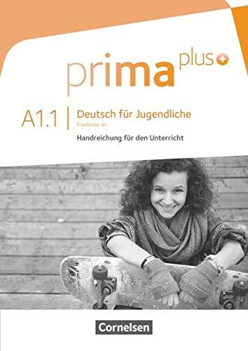 9783061206369: Prima Plus: Handreichungen Fur Den Unterricht A1.1
