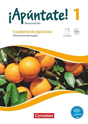 9783061211882: ¡Apúntate! - Nueva edición - Band 1 - Differenzierende Ausgabe - Cuaderno de ejercicios mit eingelegtem Förderheft und Audios online: Cuaderno de ... Mit eingelegtem Förderheft und Audios online
