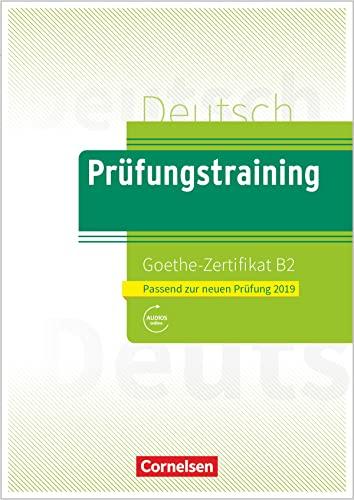 Prfungstraining DaF B2 - Goethe-Zertifikat - Neubearbeitung