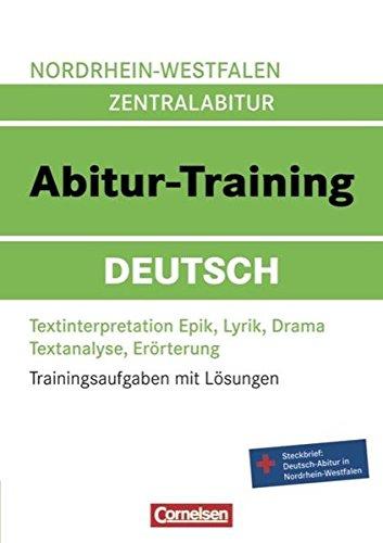 9783061500672: Abitur-Training Deutsch. Arbeitsbuch Nordrhein-Westfalen: Trainingsaufgaben mit Lösungen