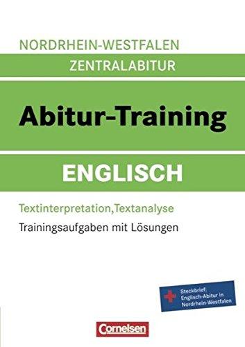 Abitur-Training Englisch - Nordrhein-Westfalen: Arbeitsbuch mit Trainingsaufgaben und Lösungen...