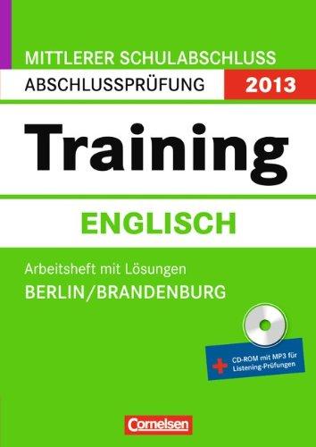 9783061500979: Abschlussprüfung Englisch: Training 10. Schuljahr. Arbeitsheft. Mittlerer Schulabschluss Berlin und Brandenburg 2013