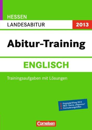 9783061501525: Abitur-Training Englisch Hessen 2013: Landesabitur (Gymnasium/Gesamtschule)