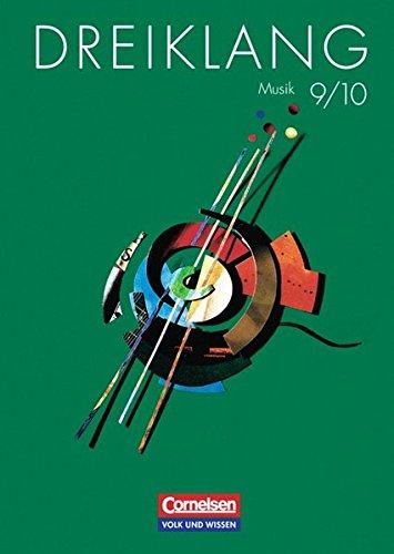 9783061509095: Dreiklang 9/10: Lehrbuch für den Musikunterricht an allgemein bildenden Schulen