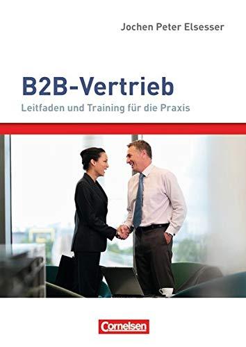 9783061510060: Verkaufskompetenz: B2B-Vertrieb: Leitfaden und Training für die Praxis