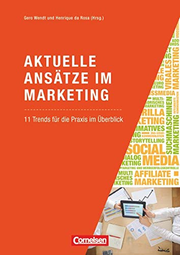 9783061510091: Marketingkompetenz: Aktuelle Ans�tze im Marketing: 11 Trends f�r die Praxis im �berblick