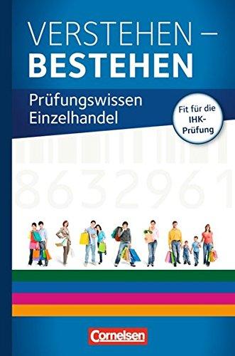 9783061510190: Ausbildung im Einzelhandel Prüfungswissen. Verstehen - Bestehen: Prüfungswissen Einzelhandel