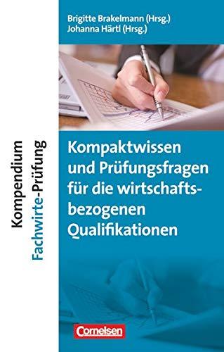 9783061510237: Erfolgreich im Beruf: Kompendium Fachwirte-Prüfung - Kompaktwissen und Prüfungsfragen für die handlungsspezifischen Qualifikationen