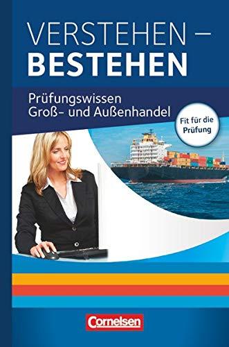 9783061510374: Groß- und Außenhandel Jahrgangsübergreifend - Verstehen - Bestehen: Prüfungswissen