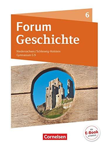 9783062450037: Forum Geschichte 6. Schuljahr - Vom Mittelalter bis zum Aufbruch in die Neuzeit - Gymnasium Niedersachsen: Schülerbuch