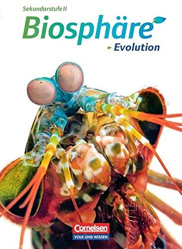 9783064200791: Biosphäre Sekundarstufe II. Evolution. Schülerbuch. Östliche Bundesländer und Berlin