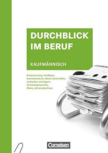 9783064500136: Durchblick im Beruf. Kaufmännisch: Schülerbuch