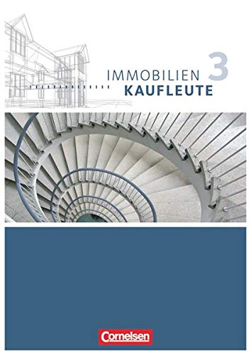 9783064500341: Immobilienkaufleute 03: Lernfelder 10-13. Schülerbuch