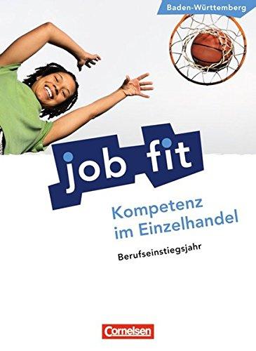 9783064500877: Berufseinstiegsjahr (BEJ). Kompetenz im Einzelhandel. Schülerbuch. Baden-Württemberg