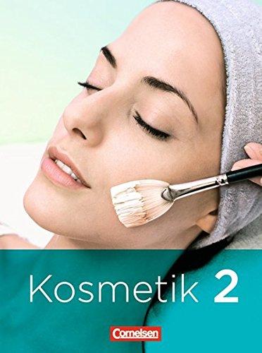 9783064500914: Kosmetik - Berufsschule / Berufsfachschule 2 Fachkunde