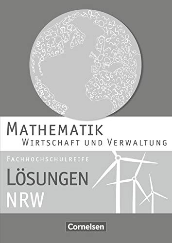 9783064500938: Mathematik Fachhochschulreife Wirtschaft. Lösungen zum Schülerbuch Nordrhein-Westfalen