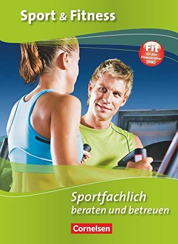 9783064501171: Sport und Fitness: Sportfachlich beraten und betreuen
