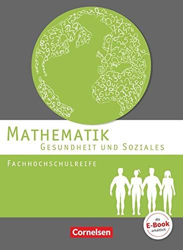 9783064501188: Mathematik Fachhochschulreife Gesundheit und Soziales. Schülerbuch