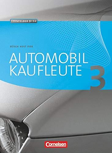 9783064501348: Automobilkaufleute 03. Fachkunde: Lernfeld 9 - 12