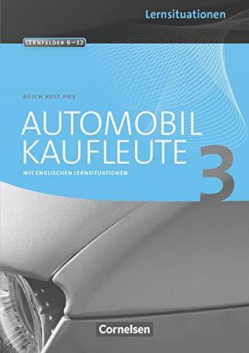 9783064501379: Automobilkaufleute 03. Arbeitsbuch mit Lernsituationen