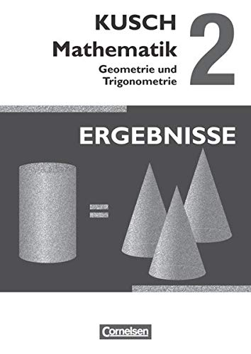 9783064501676: Kusch: Mathematik 02. Geometrie und Trigonometrie: Ergebnisse