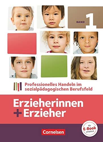 9783064501799: Erzieherinnen + Erzieher 01 Fachbuch: Professionelles Handeln im sozialpädagogischen Berufsfeld