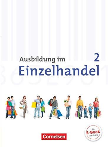 9783064501942: Ausbildung im Einzelhandel 2. Ausbildungsjahr. Neubearbeitung.Allgemeine Ausgabe. Fachkunde