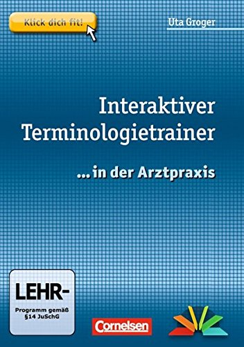 9783064503007: Medizinische Fachangestellte/... in der Arztpraxis: 1.-3. Ausbildungsjahr - Interaktiver Terminologietrainer: CD-ROM