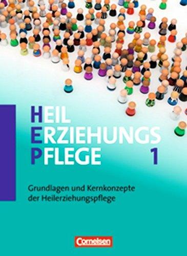 9783064503038: Heilerziehungspflege 01. Grundlagen und Kernkompetenzen der Heilerziehungspflege: Fachbuch - Schülerfassung