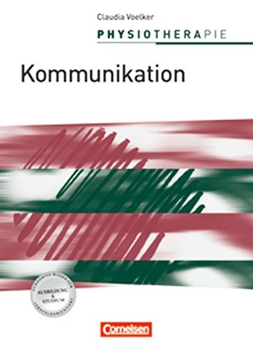 9783064503175: Physiotherapie Kommunikation: Schulerbuch