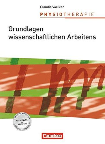 9783064503212: Physiotherapie: Grundlagen wissenschaftlichen Arbeitens: Schülerbuch