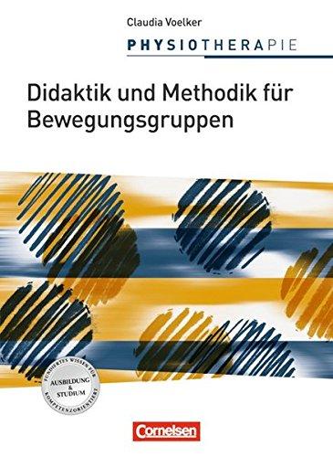 9783064503267: Physiotherapie: Didaktik und Methodik für Bewegungsgruppen 01. Schülerbuch
