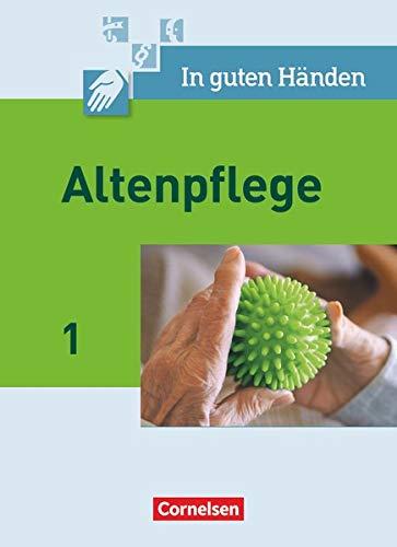 9783064503304: In guten Handen - Altenpflege, Neubearbeitung, Bd.1 : Schulerbuch
