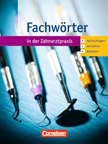 9783064503373: Zahnmedizinische Fachangestellte 1.-3. Ausbildungsjahr. Fachworter und digitale Lernkartei: Worterbuch und CD-ROM. 4500563 und 4502994 im Paket
