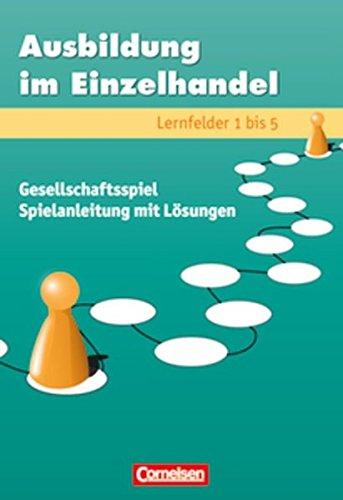 Ausbildung im Einzelhandel 1.-3. Ausbildungsjahr. Spielbrett, Spielkarten und Spielfiguren: Heinze,...